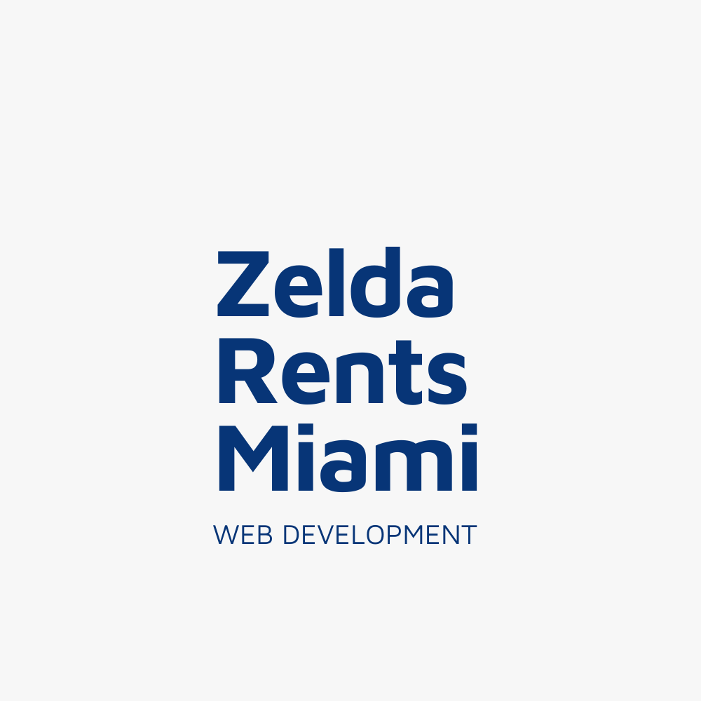 Zelda Rents Miami - Web Design & Development - KLASHTECH LLC